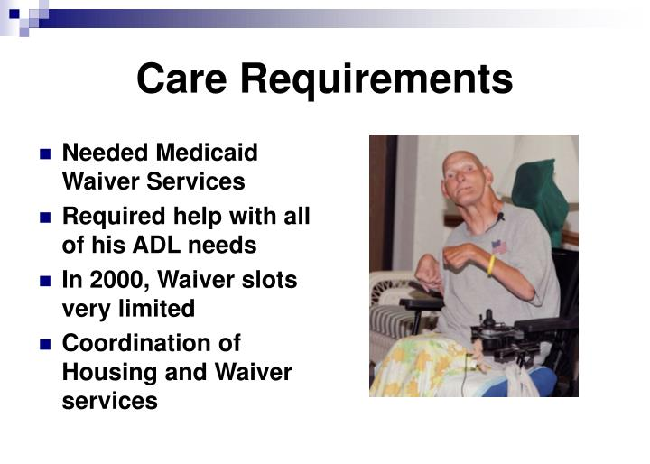 Care Requirements