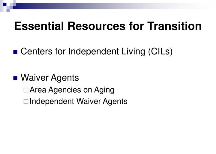 Essential Resources for Transition