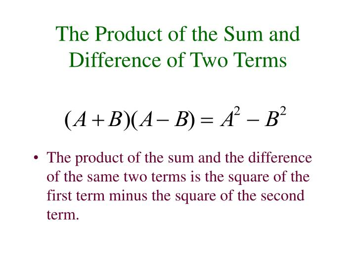 The Product of the Sum and Difference of Two Terms