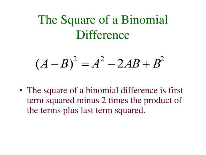 The Square of a Binomial Difference