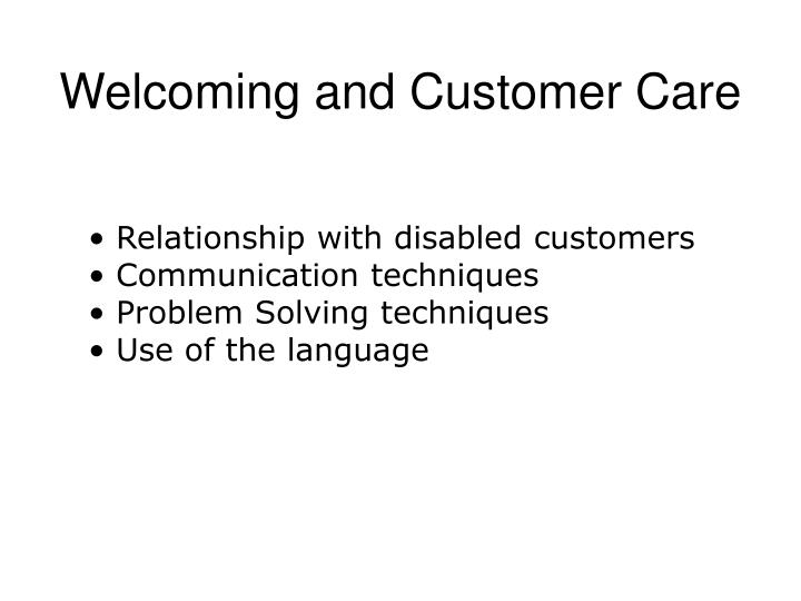 Welcoming and Customer Care