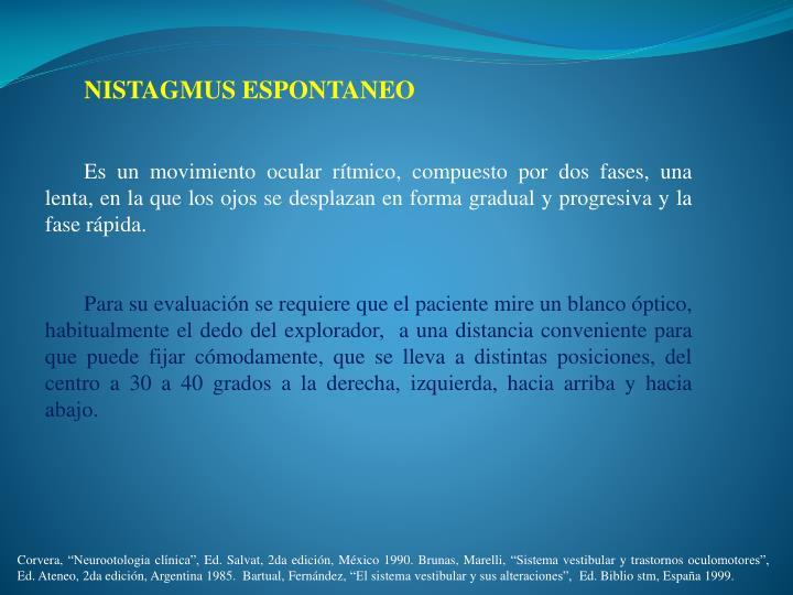 NISTAGMUS ESPONTANEO
