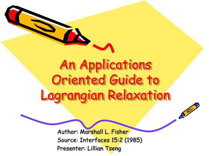 An Applications Oriented Guide to Lagrangian Relaxation