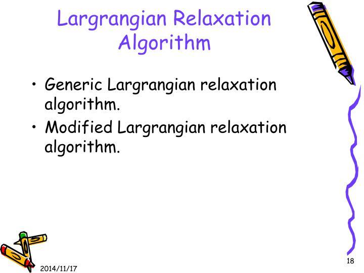 Largrangian Relaxation Algorithm