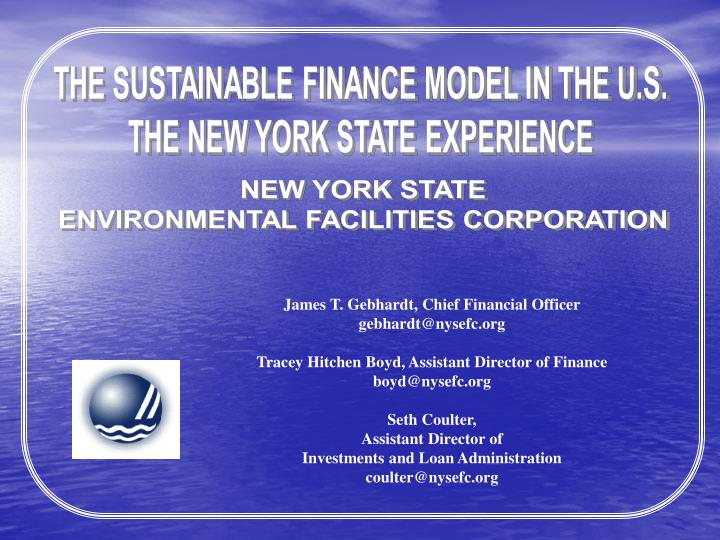 THE SUSTAINABLE FINANCE MODEL IN THE U.S.