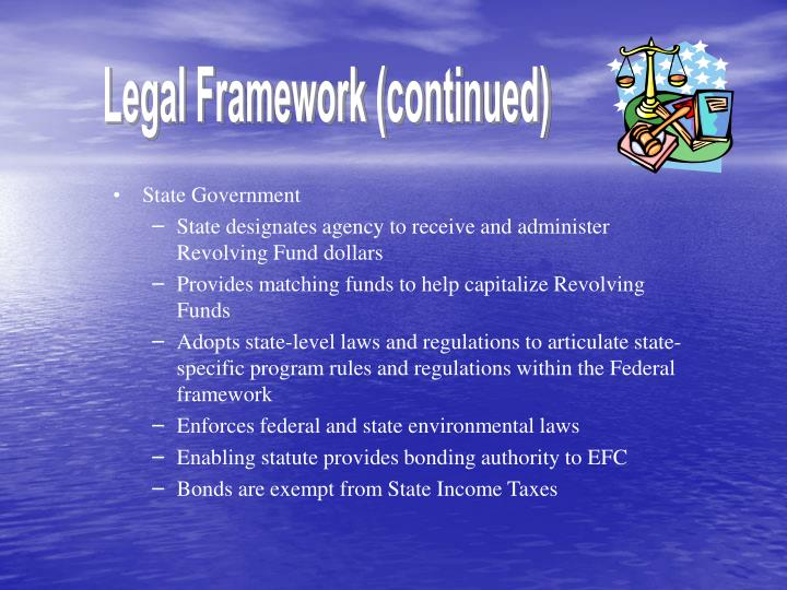 Legal Framework (continued)