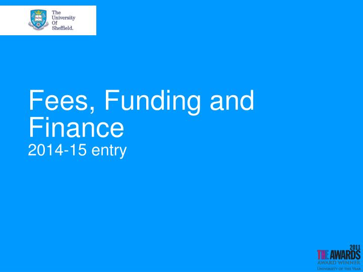Fees funding and finance 2014 15 entry