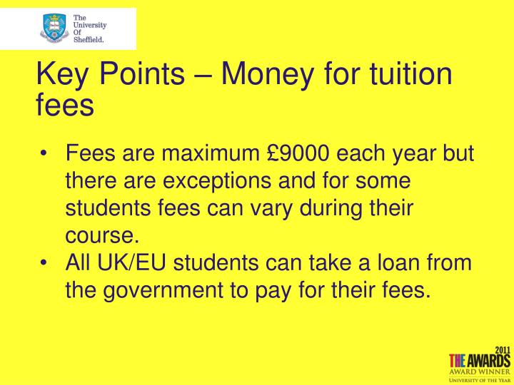 Key Points – Money for tuition fees