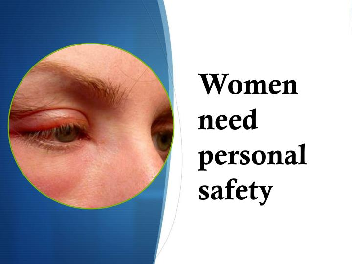 Women need personal safety