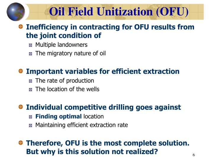 Oil Field Unitization (OFU)