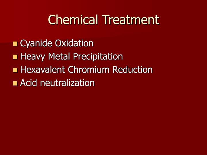 Chemical Treatment