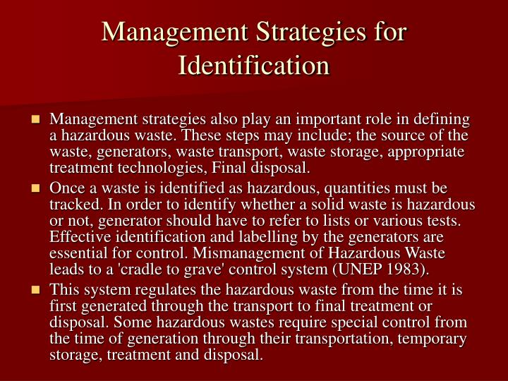 Management Strategies for Identification