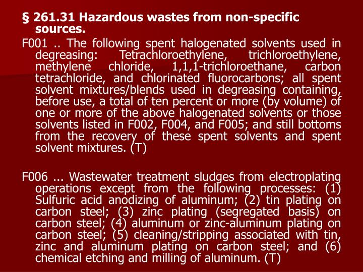 261.31 Hazardous wastes from non-specific sources.