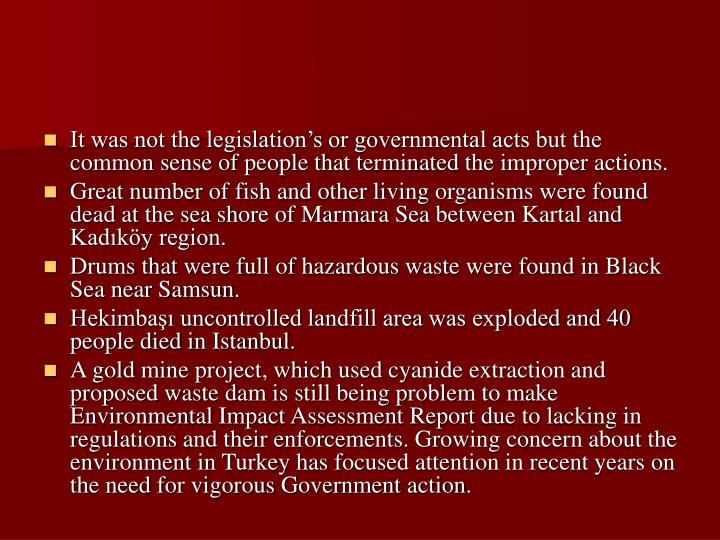 It was not the legislations or governmental acts but the common sense of people that terminated the improper actions.