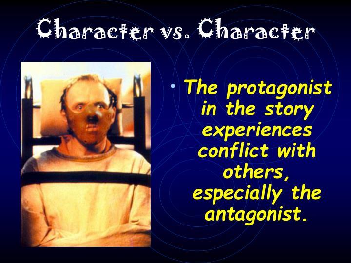 Character vs. Character