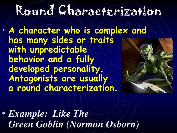 Round Characterization