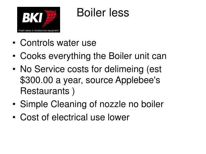 Boiler less