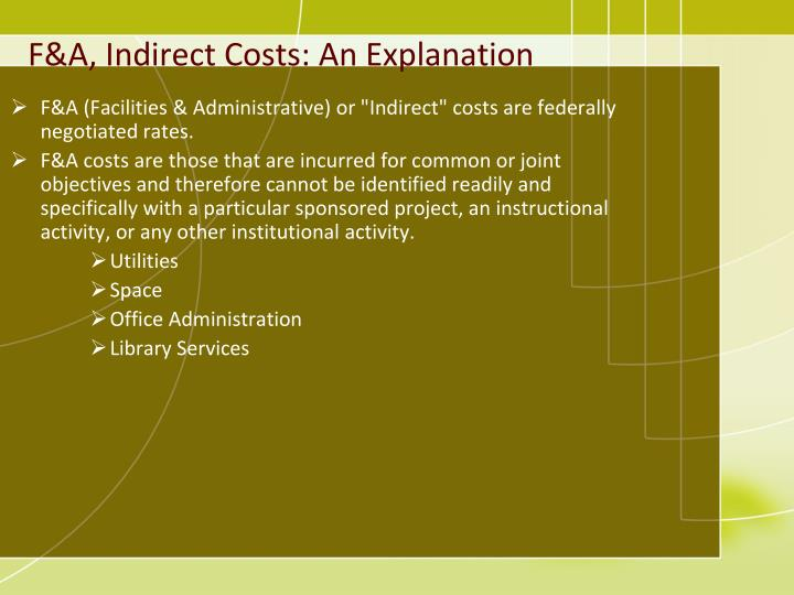 F&A, Indirect Costs: An Explanation
