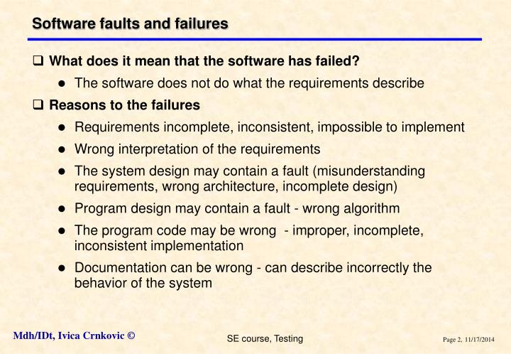 Software faults and failures
