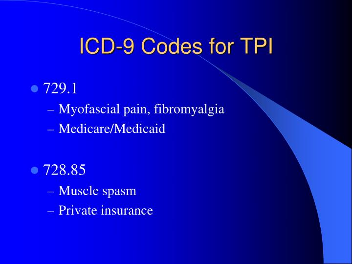 ICD-9 Codes for TPI