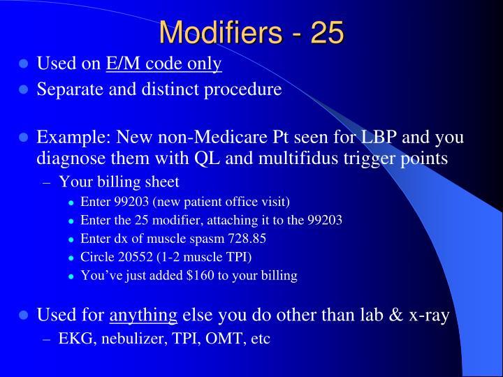 Modifiers - 25