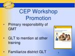 cep workshop promotion