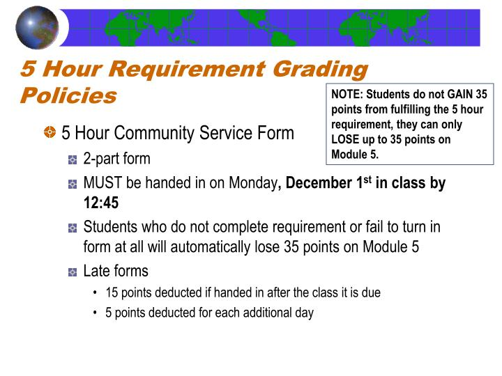 5 Hour Requirement Grading Policies