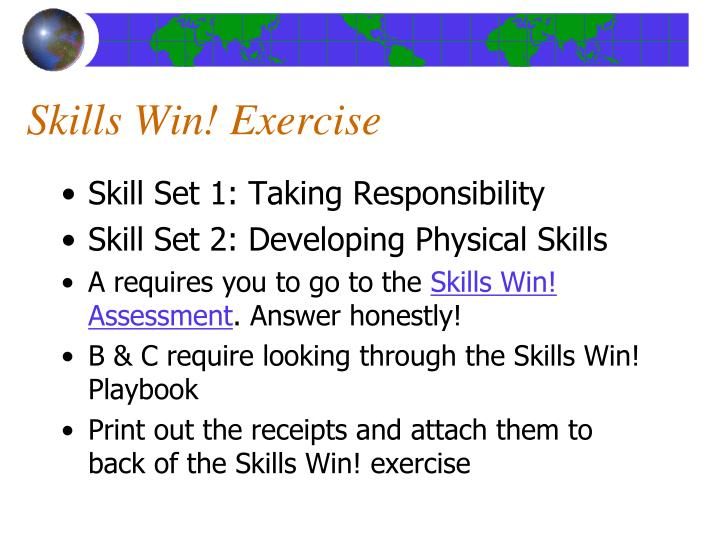 Skills Win! Exercise