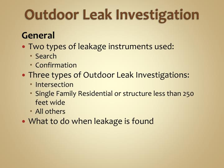 Outdoor Leak Investigation