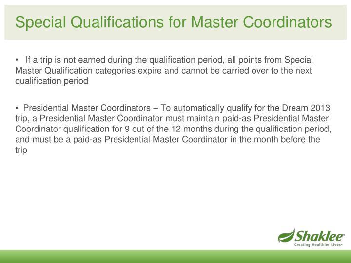 Special Qualifications for Master Coordinators
