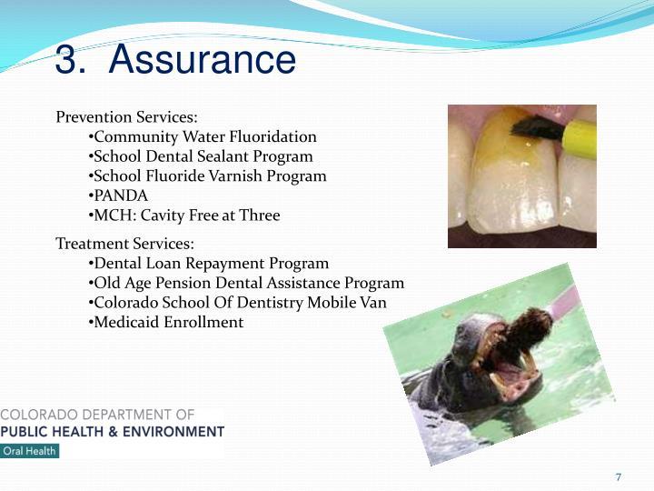 3.  Assurance