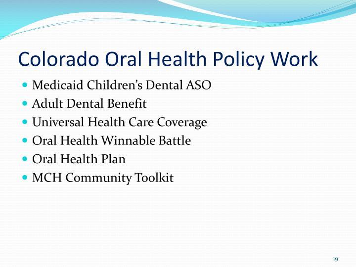 Colorado Oral Health Policy Work