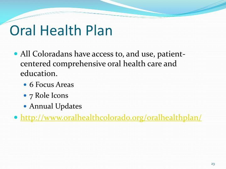 Oral Health Plan