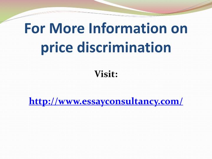 For More Information on price discrimination