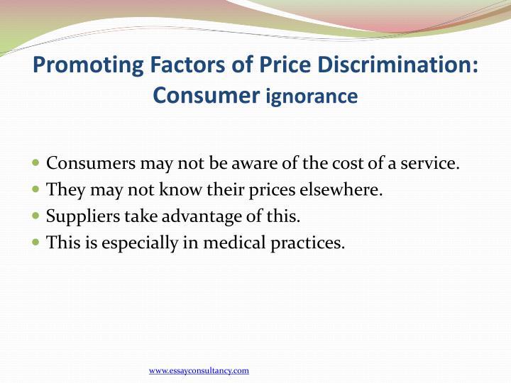 Promoting Factors of Price Discrimination: Consumer
