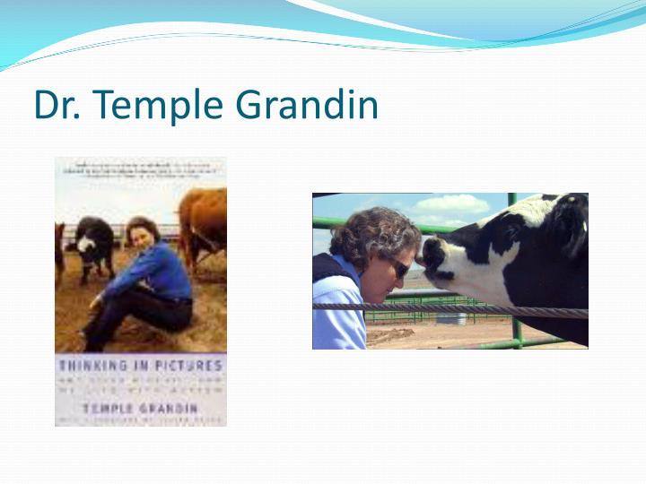 Dr. Temple Grandin