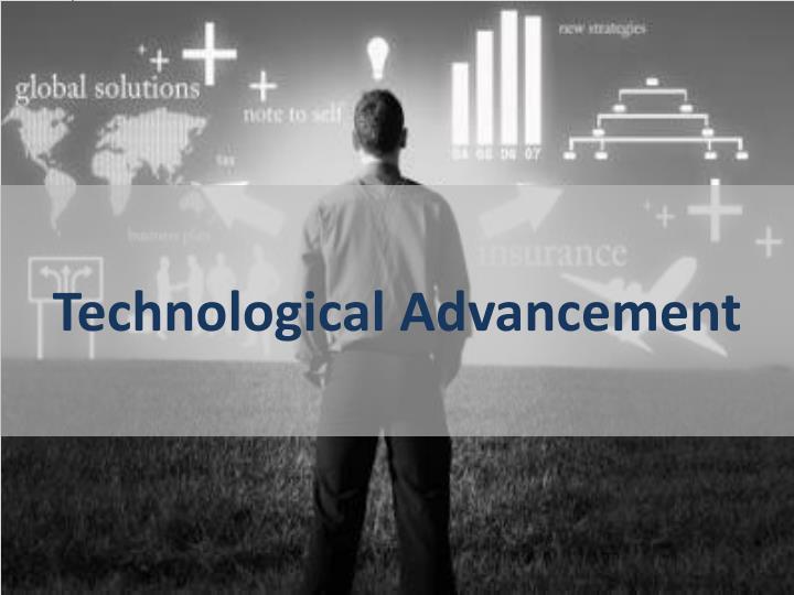 Technological Advancement