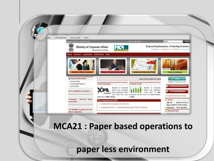 MCA21 : Paper based operations to paper less environment