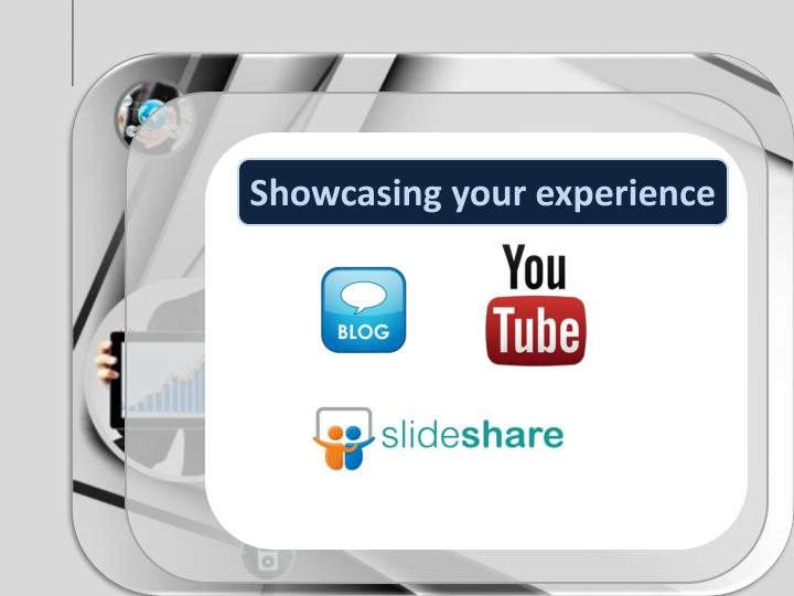 Showcasing your experience