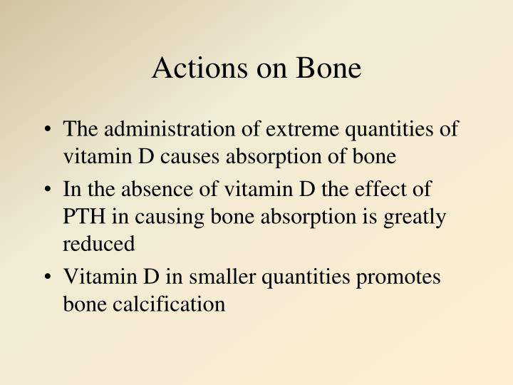 Actions on Bone