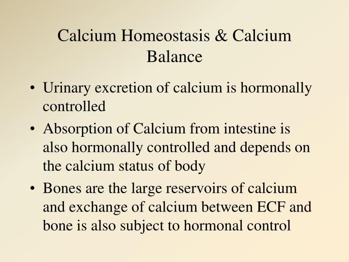 Calcium Homeostasis & Calcium Balance