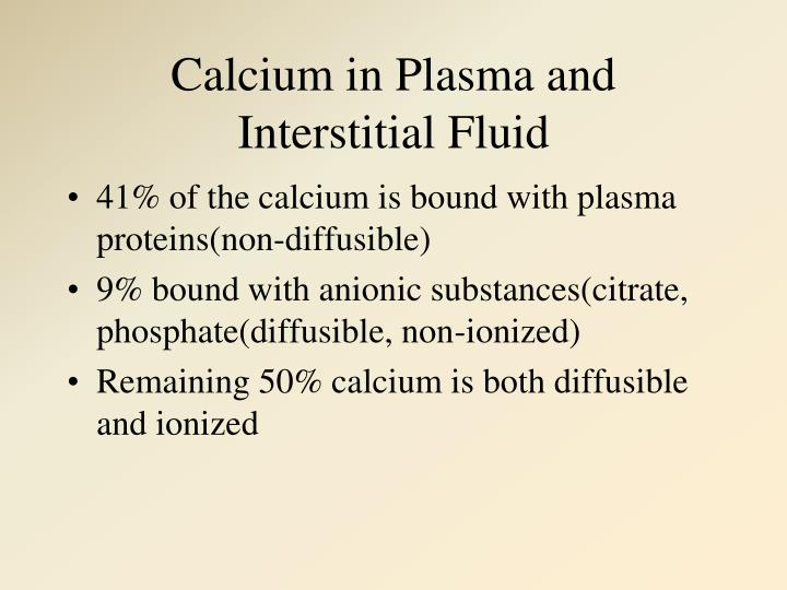 Calcium in Plasma and Interstitial Fluid
