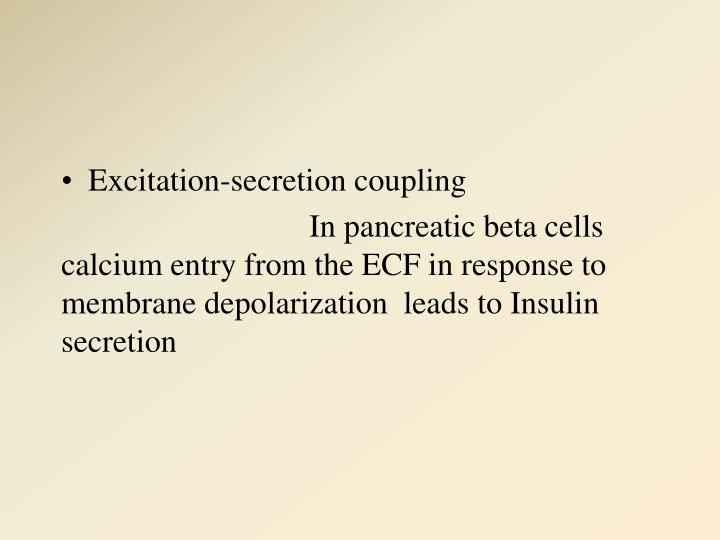 Excitation-secretion coupling