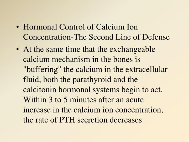 Hormonal Control of Calcium Ion Concentration-The Second Line of Defense