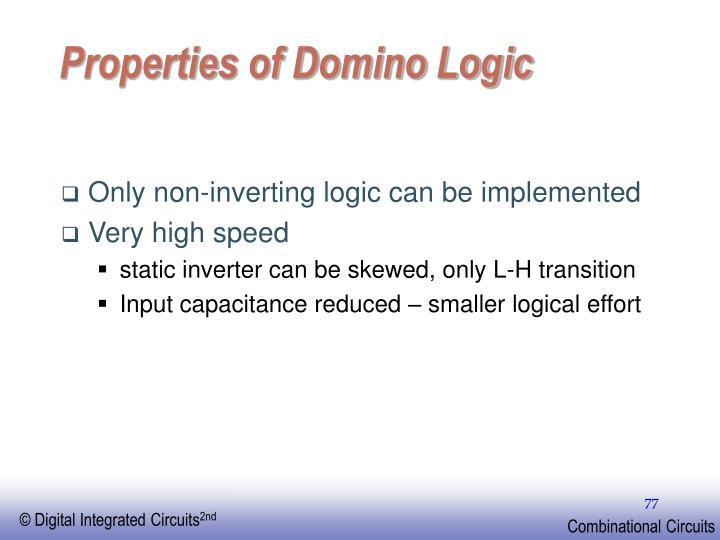 Properties of Domino Logic