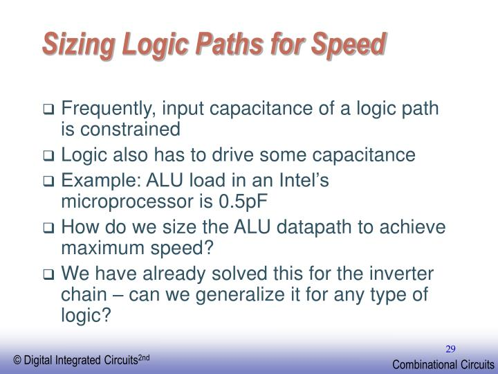 Sizing Logic Paths for Speed