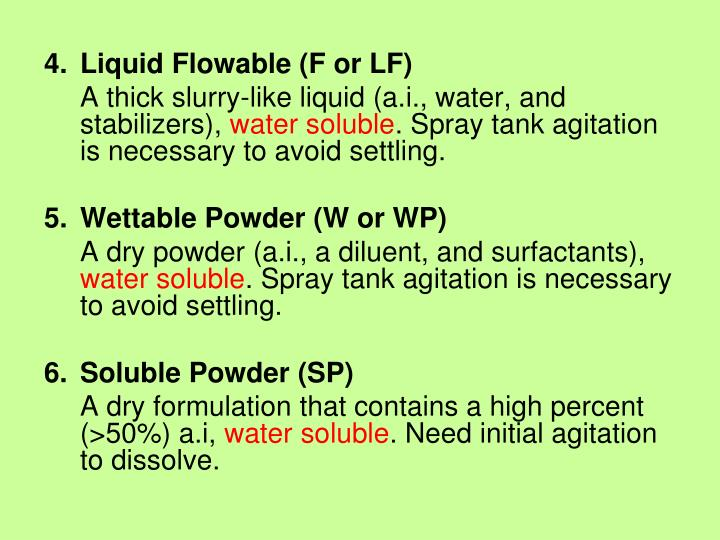 Liquid Flowable (F or LF)