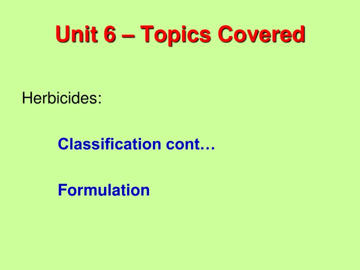 Unit 6 topics covered