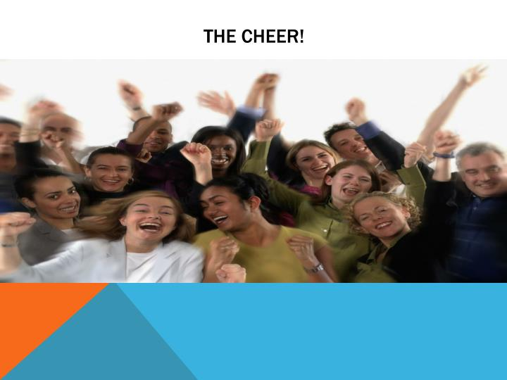 The Cheer!