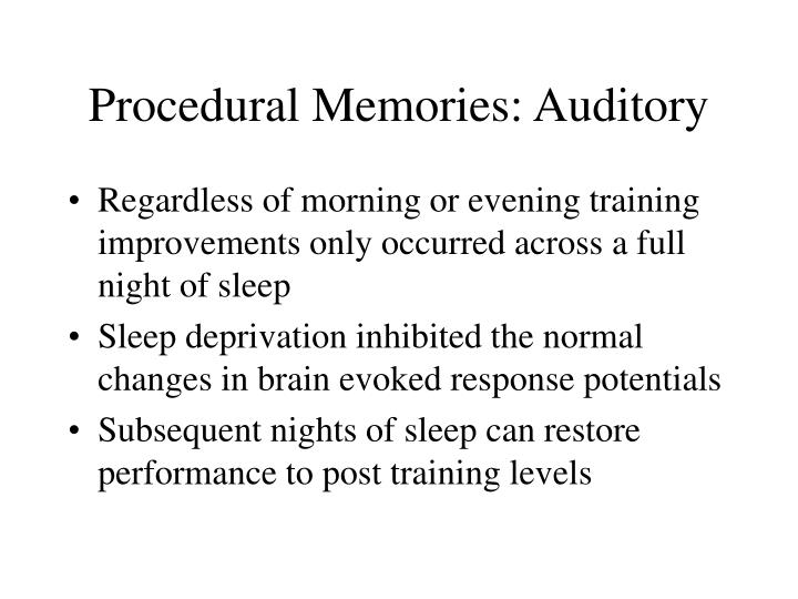 Procedural Memories: Auditory